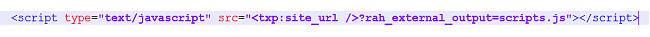 Подключаем скрипт с помощью плагина rah_external_output для Textpattern.